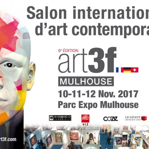 Exposition Art3F à Mulhouse – le 10, 11 & 12 Novembre 2017